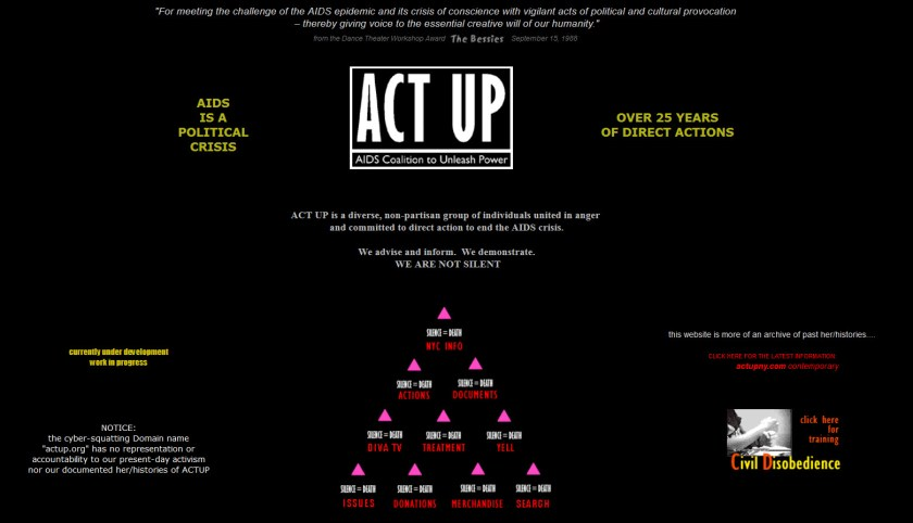 Website for the political activist organization AIDS Coalition to Unleash Power (ACT UP).