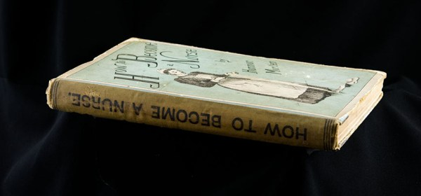 Photograph of the spine and cover of How to Become a Nurse.