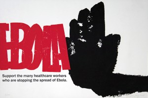 "A raised black hand, signifying ""stop"", is to the right of the word ""Ebola"", which is in red and all capital letters"