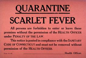 A red printed notice proclaming quarantine for scarlet fever.