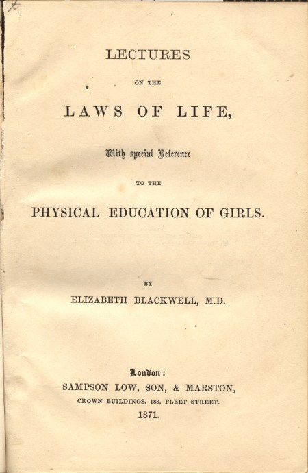 Title page of Lectures on the Laws of Life, with Special Reference to the Physical Education of Girls by Elizabeth Blackwell.