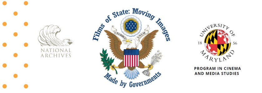 Films of State graphic with NARA and University of Marlyand logos.