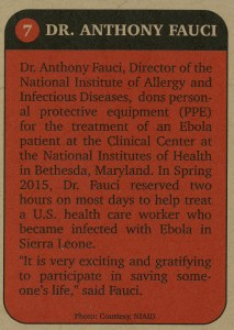 """Dr. Fauci reserved two hours on most days to help treat a U.S. health care worker who became infected with Ebola in Sierra Leone."""