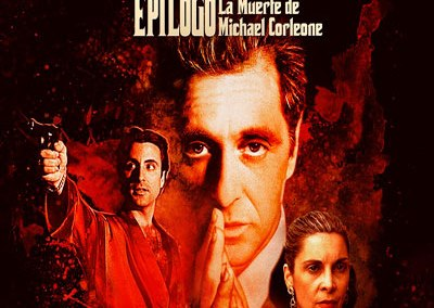 EL PADRINO III EPILOGO. LA MUERTE DE MICHAEL CORLEONE · RE-ESTRENA EXCLUSIVA