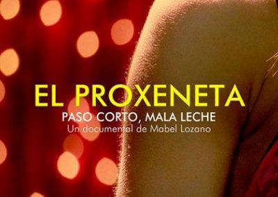 EL PROXENETA, PASO CORTO, MALA LECHE