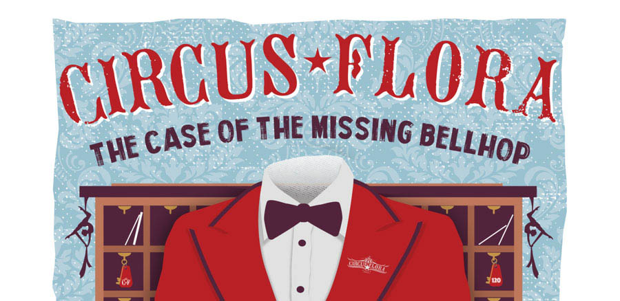 Circus Flora Case of the Missing Bellhop Banner