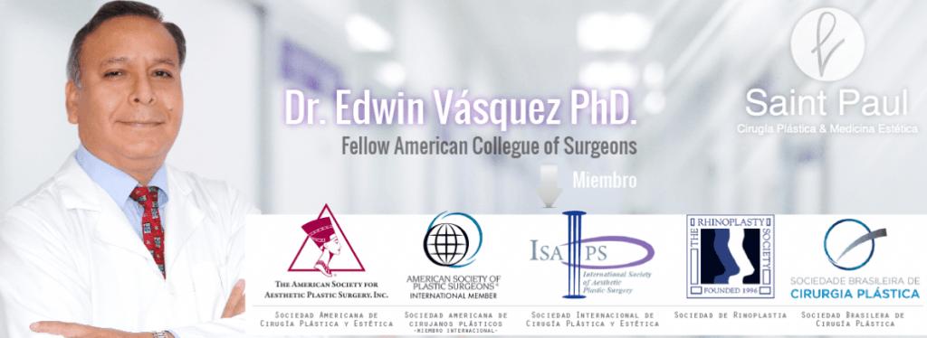 Dr. Edwin Vásquez – Cirujano Plástico de Excelencia y Prestigio