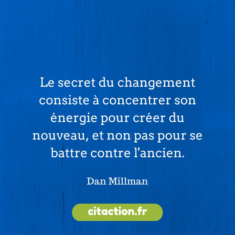 Le secret du changement consiste à-2