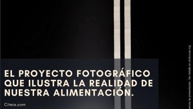 Photo of El proyecto fotográfico que ilustra la realidad de nuestra alimentación.