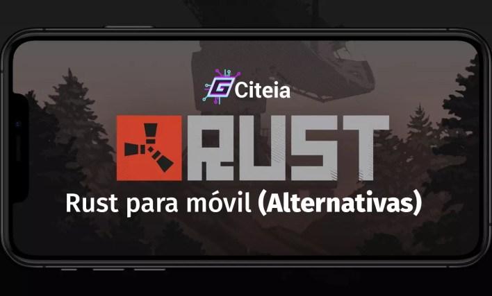 Rust para móvil (Alternativas) portada de artículo