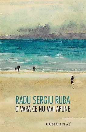O vara ce nu mai apune Radu Sergiu Ruba Cartepedia