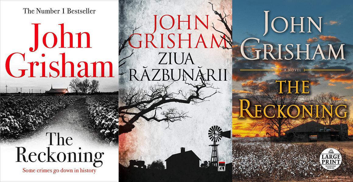 Ziua razbunarii – The Reckoning – John Grisham