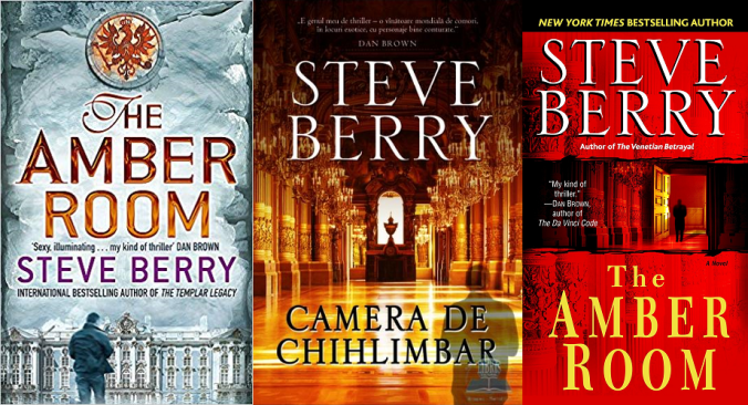 Camera de chihlimbar (The Amber Room) - Steve Berry