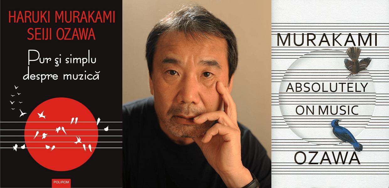 Pur si simplu despre muzica (Absolutely on music) – Haruki Murakami & Seiji Ozawa