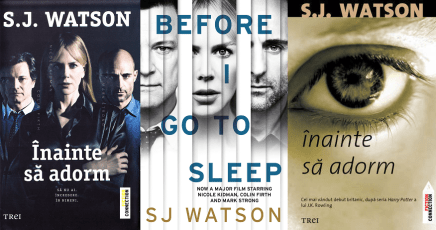 Inainte sa adorm (Before I go to sleep) - S.J. Watson