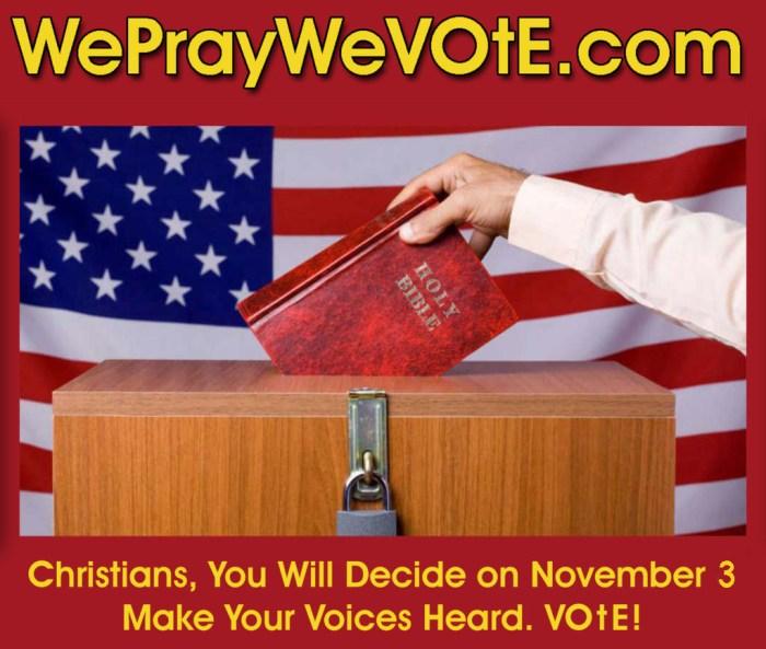 we pray we vote
