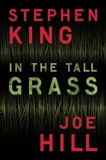 ©Esquire In the Tall Grass Stephen King Netflix Film
