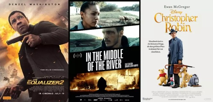 ©Sony Pictures Releasing GmbH The Equalizer 2 ©Walt Disney Company Germany GmbH Christopher Robin ©Farbfilm Weydemann Bros. In the Middle of the River Trailer Time 16. August