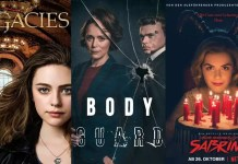 ©The CW ©BBC ©Netflix Legacies Bodyguard Chilling Adventures of Sabrina Serien Trailer Time