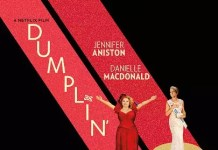 ©Netflix Dumplin Trailer Jennifer Aniston Dumplin'