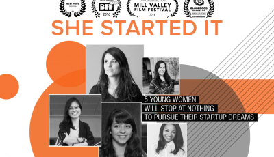 "Berkeley Innovators Present: ""She Started It"" Film Screening and Panel Discussion"