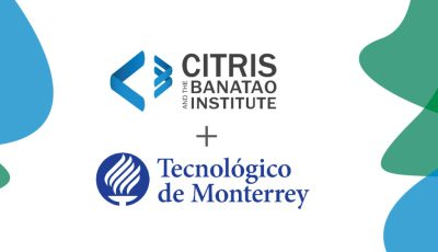 CITRIS and ITESM Announce 2019 Seed Funded Projects