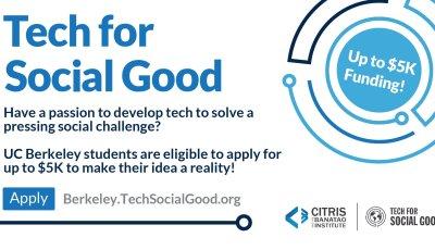 CITRIS Tech for Social Good – Fall 2019 applications deadline extended