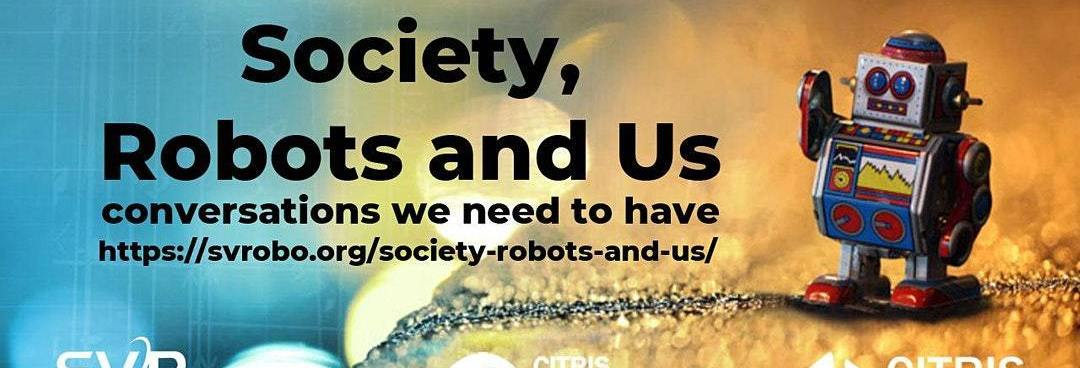 Society, Robots and Us image