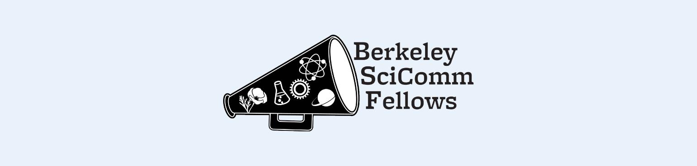 Berkeley Scicomm Fellows Application Opens on Jan 11!