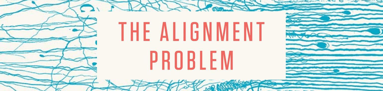 CITRIS Research Exchange - The Alignment Problem