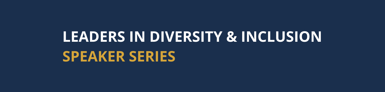 Leaders in Diversity, Equity and Inclusion