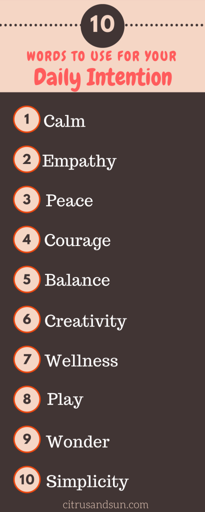 10 words for your daily intention
