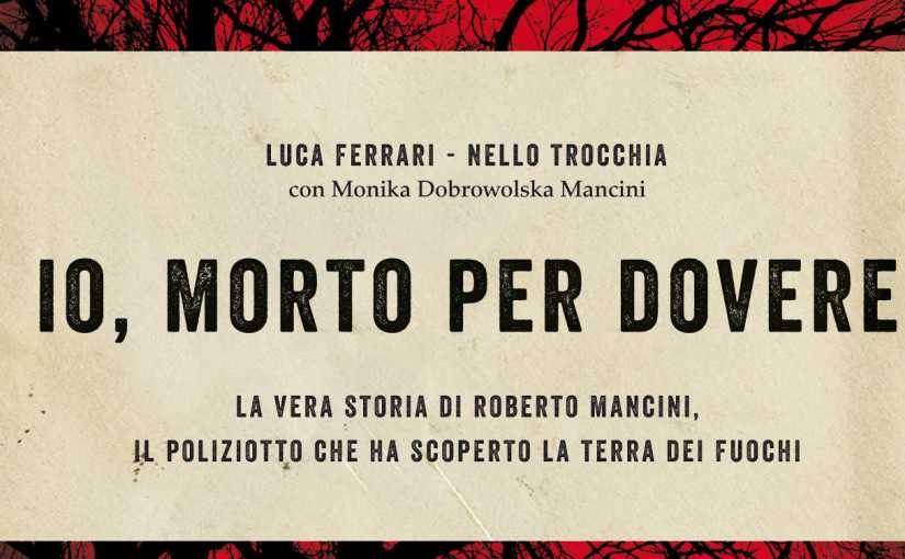 Ambiente, politica, salute: la storia di Roberto Mancini a Orta di Atella