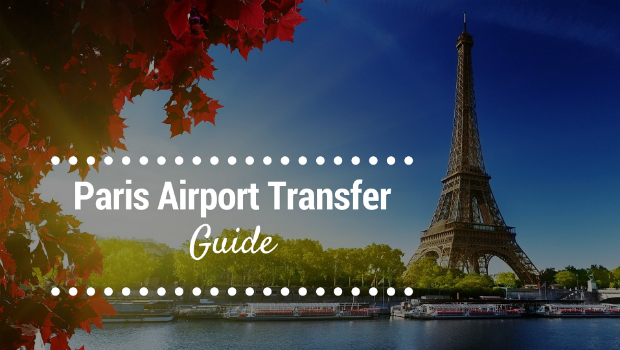 Paris airport transfer: Essential guide for first-time visitors