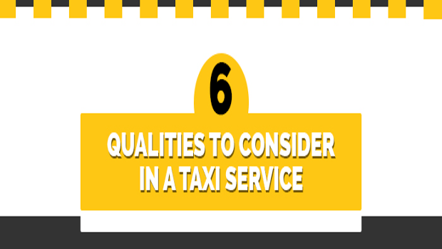 Infographic: 6 Qualities to Consider in a Taxi Service!