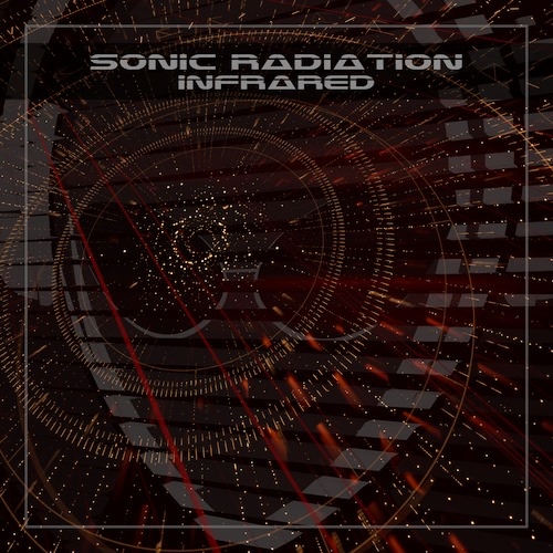 Sonic Radiation blends synthesizer grooves and beats to produce a unique sound as they unleash 'Infrared'