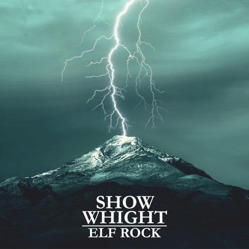 ROCKING THE CITY 2020: 'Show Whight' arrives with an epic, stadium sized rock sound on new release 'Elf Rock'