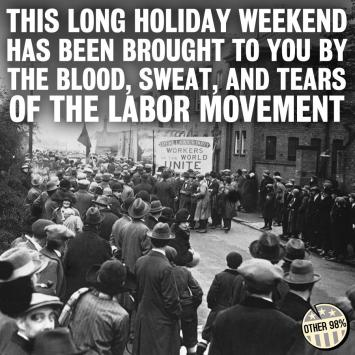 labour-day-brought-to-you-by-unions