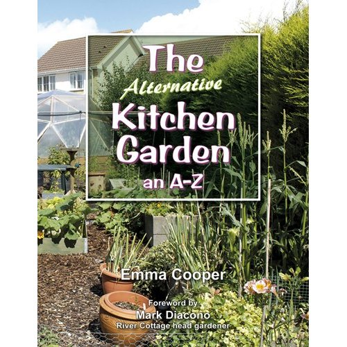 The Alternative Kitchen Garden - an A-Z