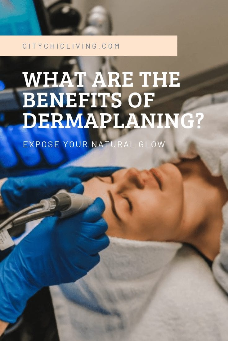 what are the benefits of dermaplaning_