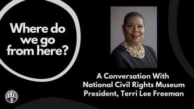 Photo of Where Do We Go From Here? A Powerful Conversation with National Civil Rights Museum President, Terri Lee Freeman