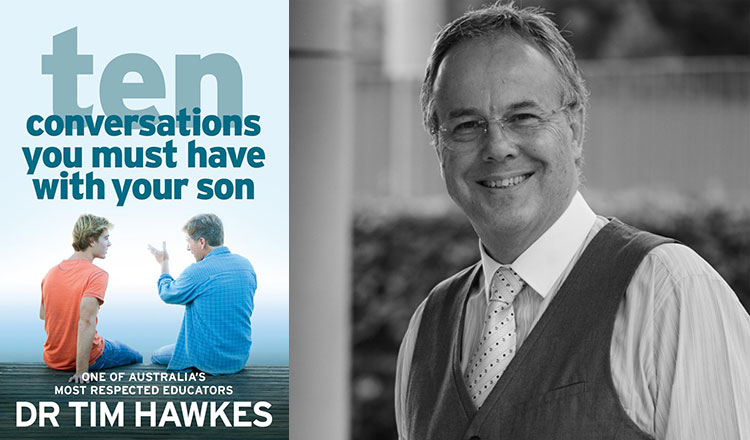 Tim Hawkes 10 Conversations You Must Have with Your Son