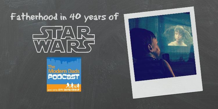 star wars fatherhood podcast