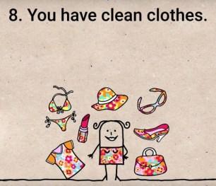 Imate čista oblačila.