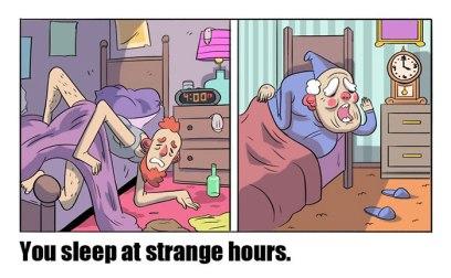 Oboji spijo ob nenavadnih urah.