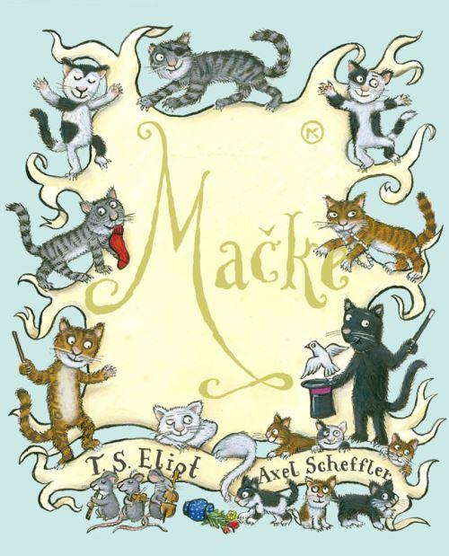 Mačke (Old Possum's Book of Practical Cats)