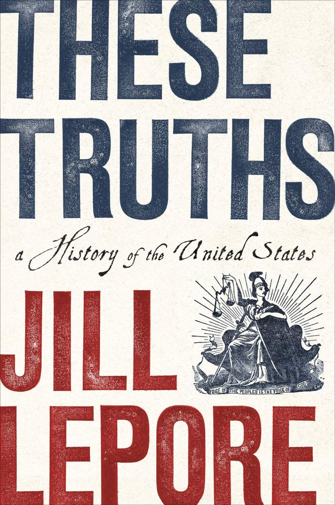 Jill Lepore, These Truths