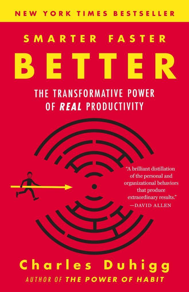 Charles Duhigg, Smarter Faster Better