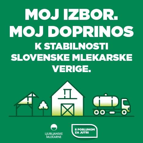 Moj izbor. Moj doprinos k stabilnosti slovenske mlekarske verige.