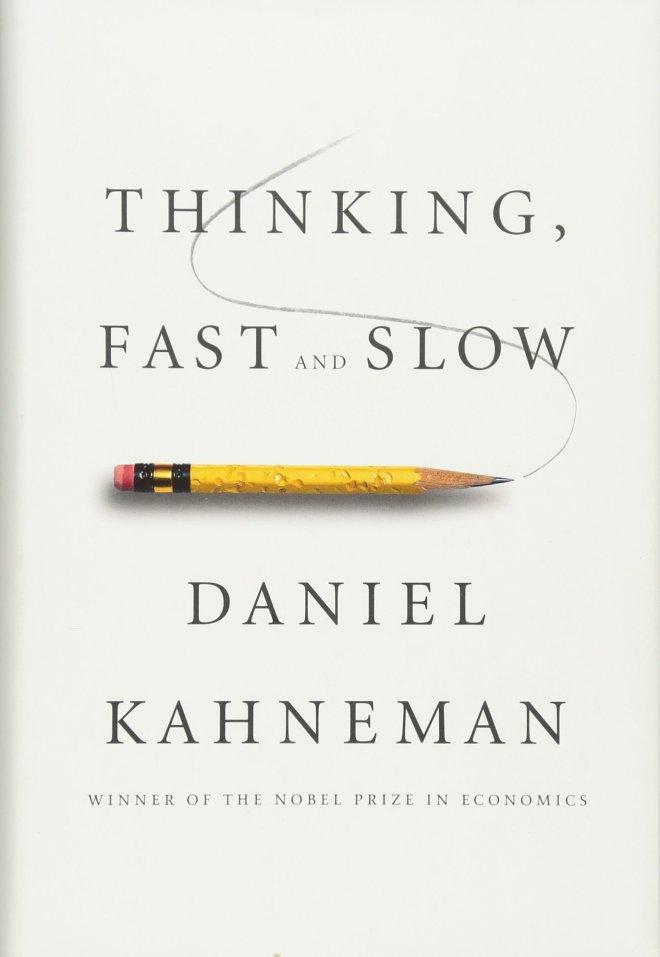 Thinking, Fast and Slow (avtor Daniel Kahneman)